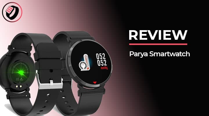 Review Parya Smartwatch