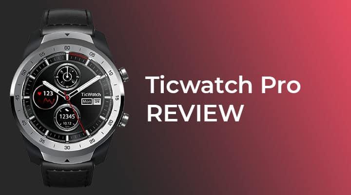 ticwatch pro smartwatch review