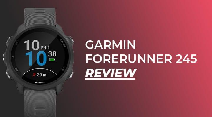 Garmin Forerunner 245 | Review
