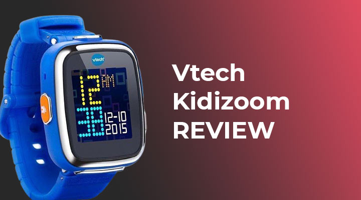 Vtech Kidizoom Smartwatch | Review